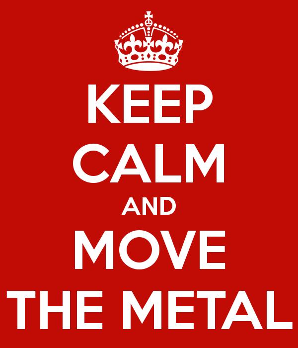 keep-calm-and-move-the-metal